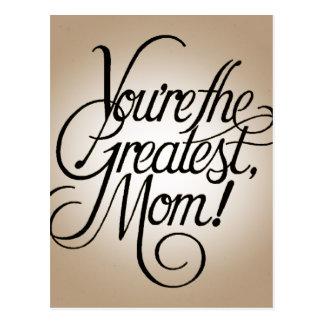 Usted es la mamá más grande postal