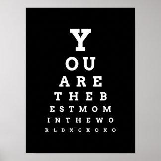 Usted es la mejor mamá de la carta de ojo del póster