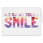 Usted es la razón que sonrío tarjeton