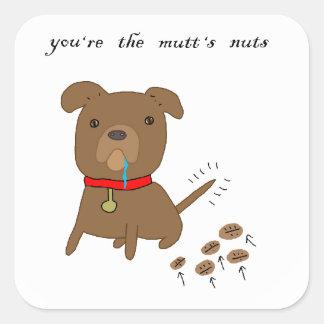 Usted es las nueces del Mutt Calcomanía Cuadrada Personalizada