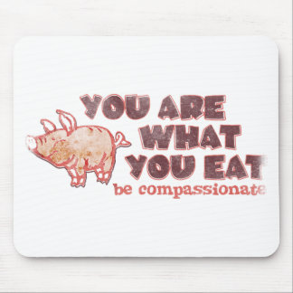 Usted es lo que usted come alfombrillas de raton