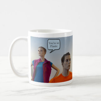 Usted es maniquíes tan plásticos tazas de café