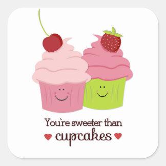 Usted es más dulce que los pegatinas de la tarjeta pegatina cuadrada