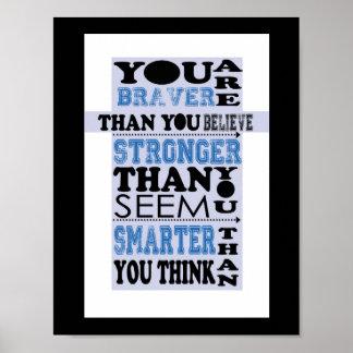 Usted es más valiente que usted cree el poster