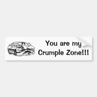 ¡Usted es mi arruga zona!!! Pegatina Para Auto