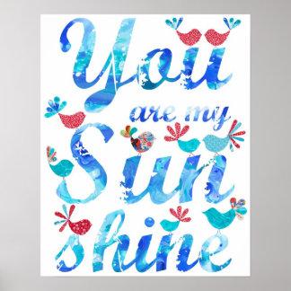 Usted es mi blanco rojo de la impresión de la sol posters