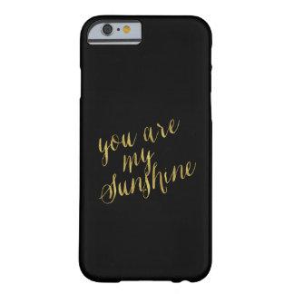 Usted es mi hoja de oro de la cita de la sol falsa funda barely there iPhone 6