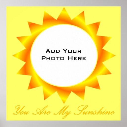 Usted es mi plantilla de la foto de la sol póster
