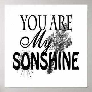 Usted es mi poster del personalizado de Sonshine I
