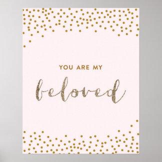 Usted es mi querido - rosa, oro, cuarto de niños póster