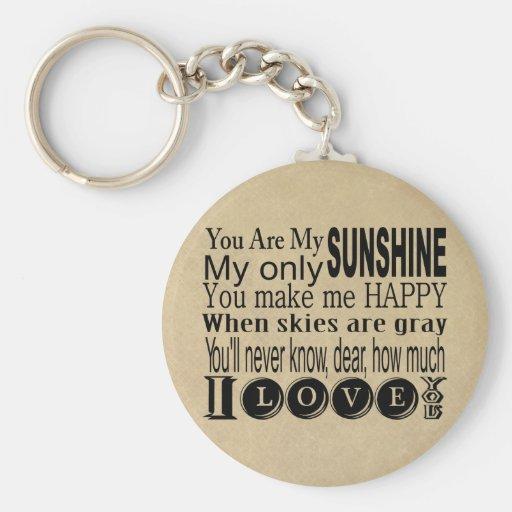 Usted es mi ropa y regalos de la sol llavero personalizado