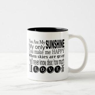 Usted es mi ropa y regalos de la sol taza de dos tonos