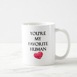 Usted es mi ser humano del favorito taza clásica