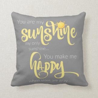 Usted es mi sol; amarillo en gris, con el galón cojín
