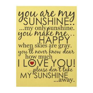 Usted es mi sol - amarillo - la lona de madera cuadro de madera