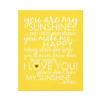 Usted es mi sol - amarillo - lona envuelta impresiones de lienzo
