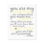 Usted es mi sol - blanco - lona envuelta impresión en lona