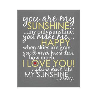 Usted es mi sol - gris - lona envuelta impresión en lienzo