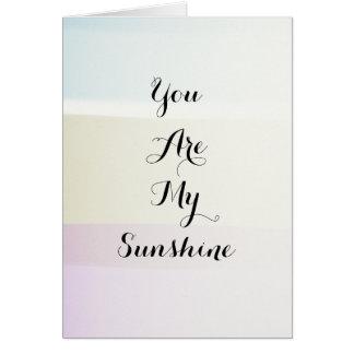 Usted es mi sol felicitación