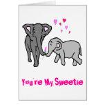 Usted es mi Sweetie Tarjeta