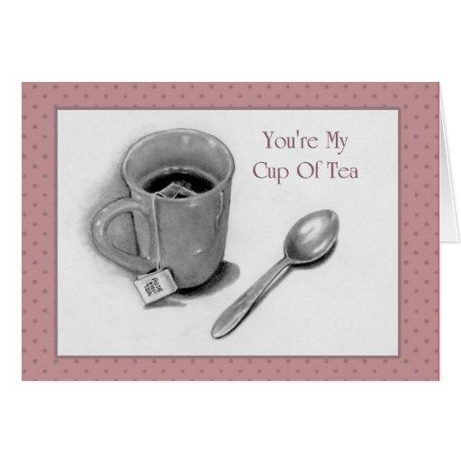 Usted es mi taza de té: Dibujo de lápiz: Tarjeta