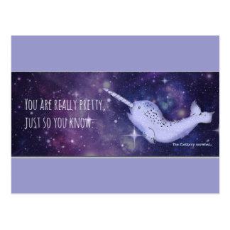 """Usted es"" Narwhal realmente bonito Tarjetas Postales"