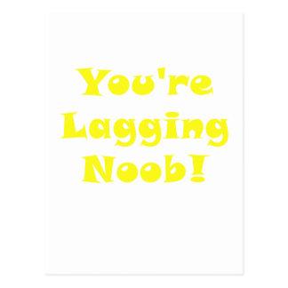 Usted es Noob de retardamiento Tarjeta Postal