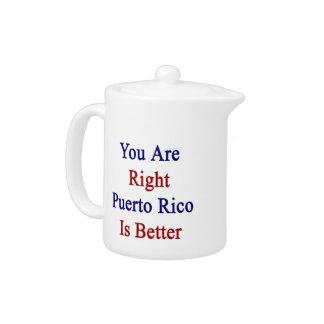 Usted es Puerto Rico derecho es mejor