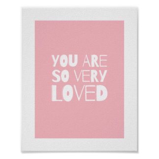 Usted es rosa moderno dulce amado de la decoración póster