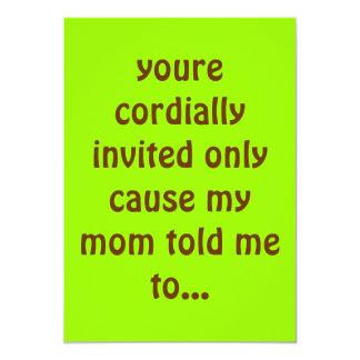 """usted es solamente causa cordialmente invitada que invitación 5"""" x 7"""""""
