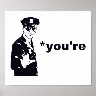 Usted es su policía de la gramática póster