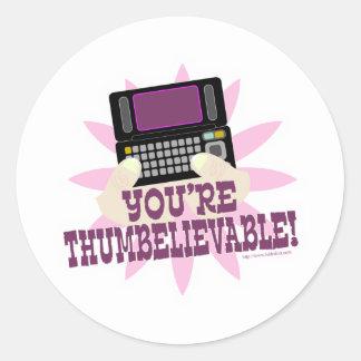 ¡Usted es Thumbeliveable! Etiquetas Redondas