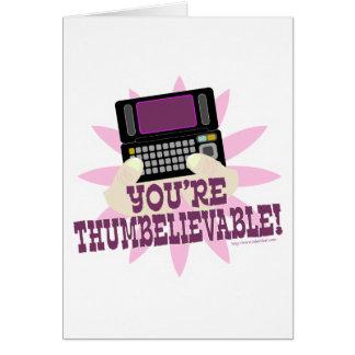 ¡Usted es Thumbeliveable! Tarjeta De Felicitación