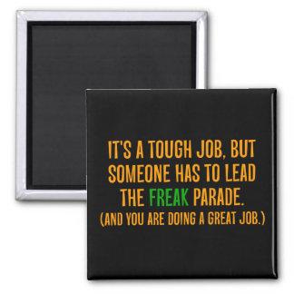 Usted es un líder excelente (2) imán cuadrado