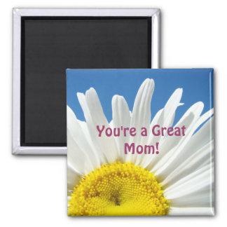 ¡Usted es una gran mamá! margarita blanca de los Imán Cuadrado