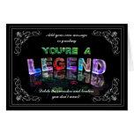 Usted es una leyenda (la fotografía) tarjetas