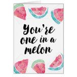 Usted es uno en un cumpleaños del melón tarjeta de felicitación