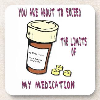 Usted está a punto de exceder límite de mi medicac posavasos de bebidas