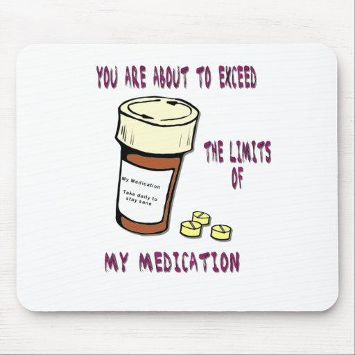 Usted está a punto de exceder límite de mi medicac alfombrillas de raton