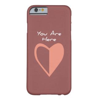 Usted está aquí (ahora) funda de iPhone 6 barely there