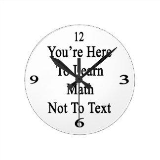 Usted está aquí aprender matemáticas no al texto relojes