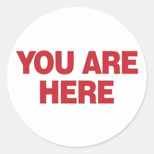 Usted está aquí - rojo pegatinas redondas