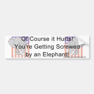 ¡Usted está consiguiendo atornilló por un elefante Etiqueta De Parachoque