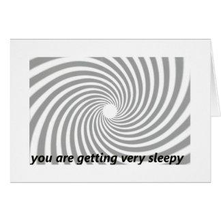 Usted está consiguiendo muy soñoliento tarjeta de felicitación