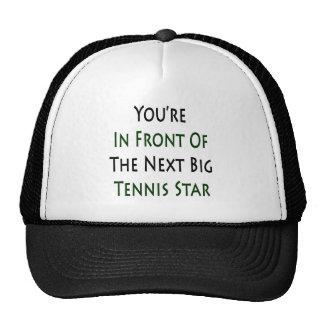 Usted está delante de la estrella de tenis grande gorro