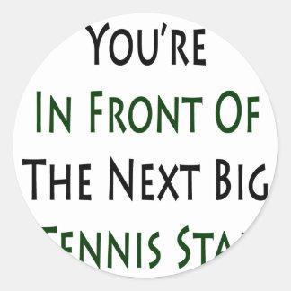 Usted está delante de la estrella de tenis grande pegatina redonda
