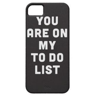Usted está en mi para hacer la lista iPhone 5 funda