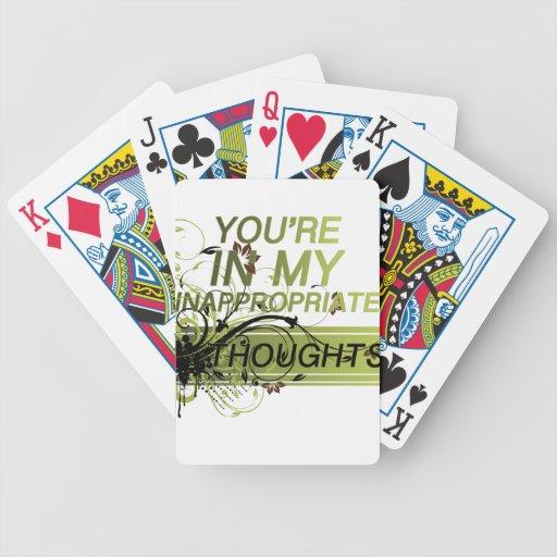 Usted está en mis pensamientos inadecuados cartas de juego