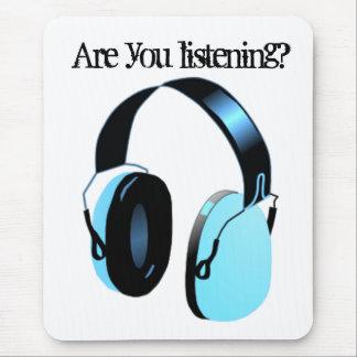 ¿Usted está escuchando? Alfombrilla De Ratón