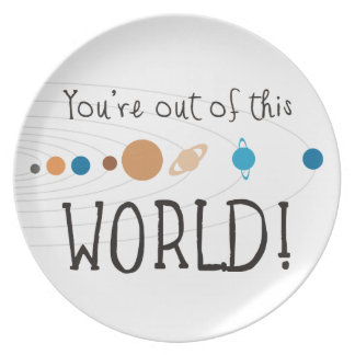 ¡Usted está fuera de este mundo! Plato De Cena